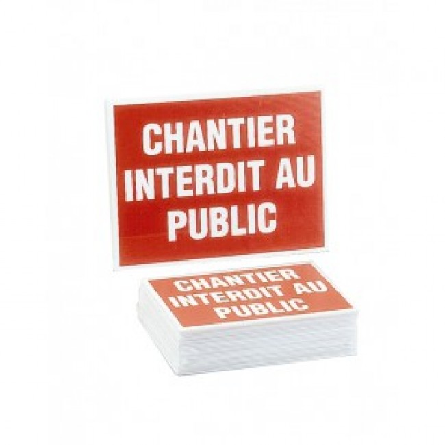 Set van 10 borden chantier interdit au public 400X300mm